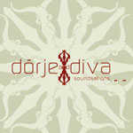 Dorje and Diva Soundsations